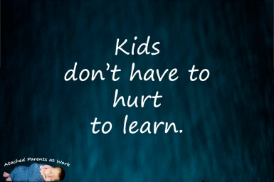 Kids don't have to hurt to learn